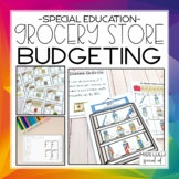 Grocery Store Budgeting Unit for Special Education