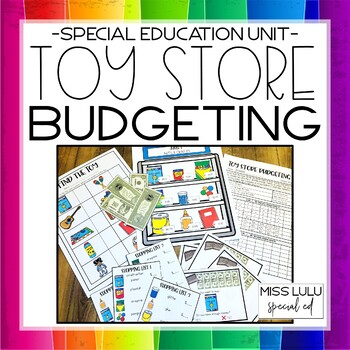 Toy Store Budgeting Unit for Special Education