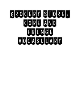 Grocery Store Core and Fringe Vocabulary