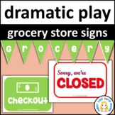 Grocery Store Dramatic Play Signs
