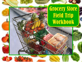 Grocery Store Super Market Field Trip Booklet Workbook Use On or After Your Trip