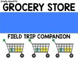 Grocery Store Field Trip Companion