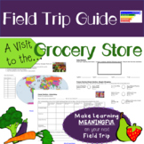 Grocery Store: Field Trip Guide