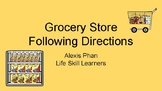 Grocery Store Following Directions