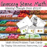 Grocery Store Math Money and Change From $10.00 Center Station