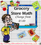 Grocery Store Math Money and Change Bundle