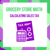 Grocery Store Math - Calculating Sales Tax