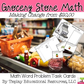 Grocery Store Math Money and Change from $20.00 Math Center Station