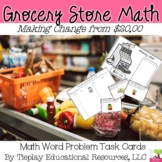 Grocery Store Math Money and Change Word Problems from $20.00