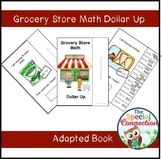 Grocery Store Math Dollar Up : Adapted Book
