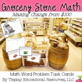 Grocery Store Math Money and Change From $100.00
