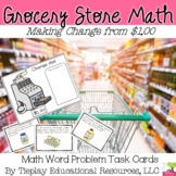Grocery Store Math Money and Change from $1.00