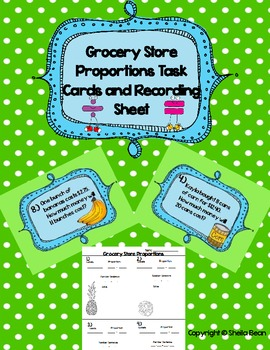 Grocery Store Proportion Task Cards and Recording Sheet