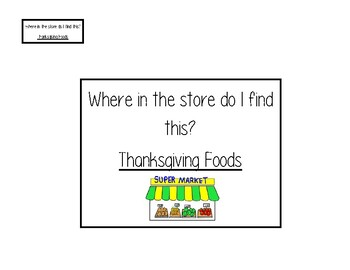 Grocery Store Sort - Thanksgiving Themed