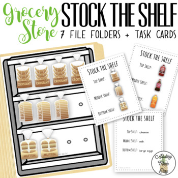 Grocery Store Stock The Shelf File Folder with Task Cards Vocational Skills