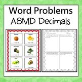 ASMD Decimals Word Problems