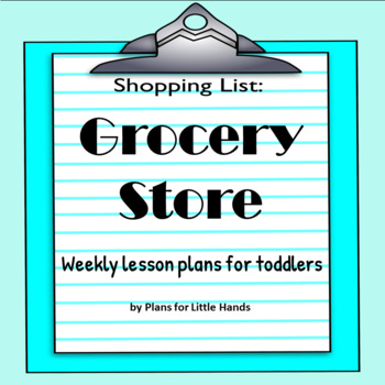 Grocery Store Toddler Lesson Plan