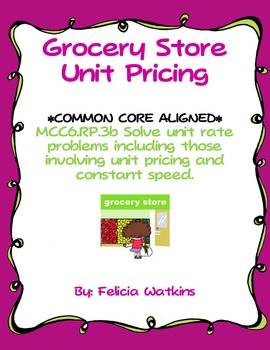 Grocery Store Unit Pricing Scavenger Hunt *Common Core Aligned*
