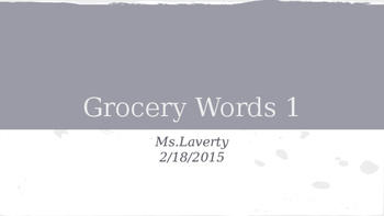 Grocery Words, List 1