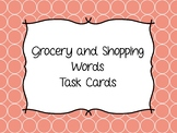 Functional Reading Grocery and Shopping Sight Word Task Cards