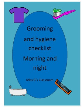 Grooming and hygiene checklist- all ages