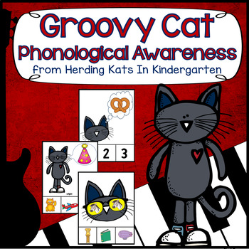Groovy Cat Phonological Awareness - Rhyming, Syllables, In