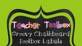 Groovy Chalkboard Toolbox Labels