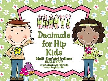 Groovy Decimals for Hip Kids CCSS 5.NBT.7