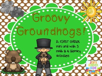 Groovy Groundhogs! (math & lit mini-unit)