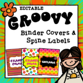 Editable Binder Covers and Spine Labels | Groovy Theme | Hippie Theme Decor