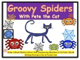 Groovy Spider Fun with Pete the Cat-Reading & Math Centers