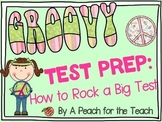 Groovy Test Prep: How to Rock a Big Test {Standardized Test Taking Skills}