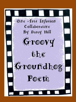 Groovy The Groundhog: A Poem