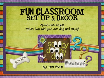 Groovy and Fun CLASSROOM SET UP AND DECOR - Add your own Dog Optional