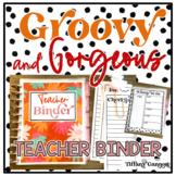 Groovy and Gorgeous Boho EDITABLE Teacher Binder