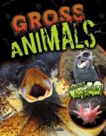 Gross Animals