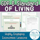 Gross Domestic Product (GDP) & Standard of Living Economic