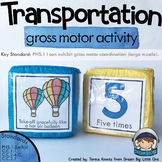 Transportation Gross Motor Activity Movement Dice or Cards