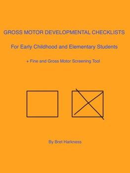Gross Motor Checklists + Motor Screening Checklist