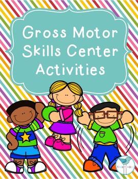 Gross Motor Skills Center Activities