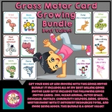 Gross Motor and Movement Card Growing BUNDLE