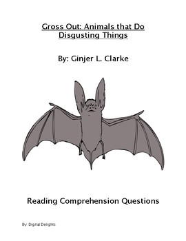 Gross Out by Ginjer Clarke Reading Comprehension Questions