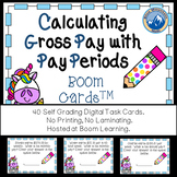 Gross Pay by Pay Periods Boom Cards--Digital Task Cards