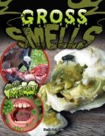 Gross Smells