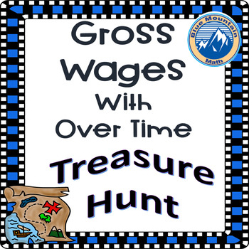 Gross Wages with Over Time Treasure Hunt