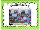 Grouchy Ladybug Creative writing and Creative Art Activity