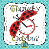 Grouchy Ladybug Time to the Hour, Half-hour, and Quarter Hour (CCSS)