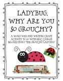 Grouchy Ladybug Writing and Craft Activity