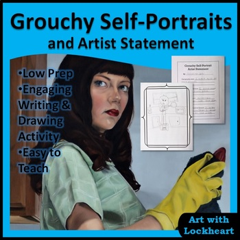 Grouchy Self-Portraits and Artist Statement