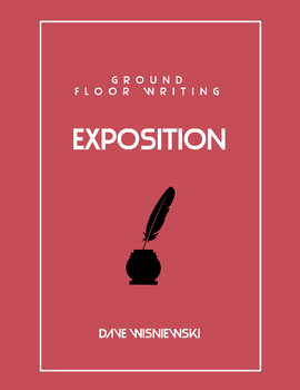 Ground Floor Writing: Exposition (Lesson 3: The Wording of Examples)